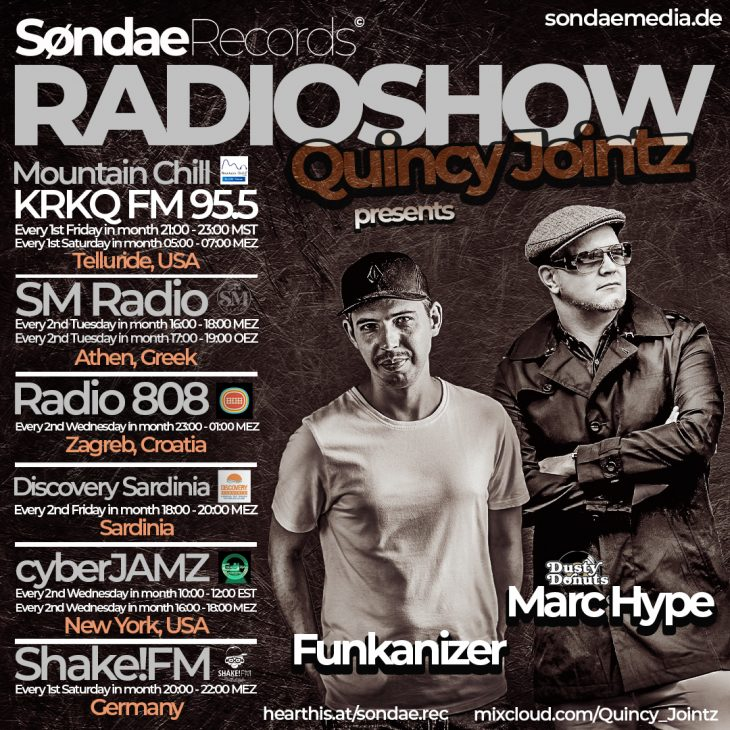 DISCOVERY SARDINIA RADIO SPECIAL W/ QUINCY JOINTZ SONDAE RECORDS RADIO SHOW FEAT. MARC HYPE AND FUNKANIZER